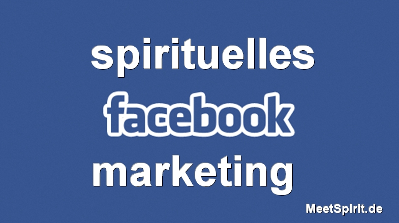 Brand_Spirituelles-Facebook_Marketing_meetspirit