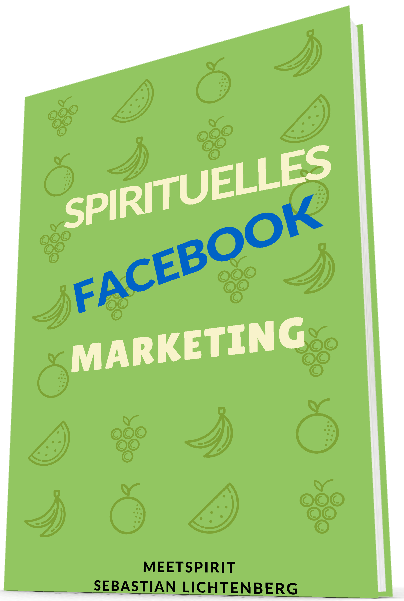 Ebook Spirituelles Marketing für Therapeuten