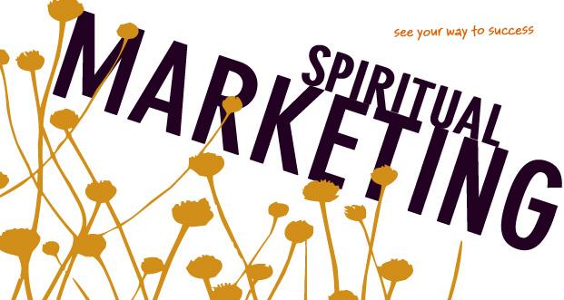 Spirituelles Marketing für Therapeuten und Gesundheitsberater